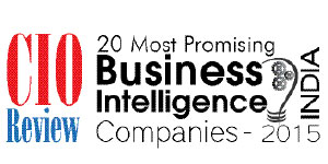 20 Most Promising Business Intelligence Software Solution Providers - 2015
