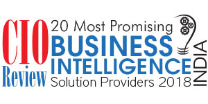 20 Most Promising Business Intelligence Solution Providers - 2018